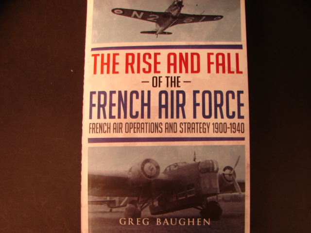 Casemate - The Rise and Fall of the French Air Force